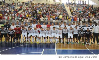Time Campeão da Liga Futsal 2013